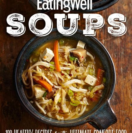 دانلود رایگان مجله تغذیه  EatingWell Soups: 100 Healthy Recipes for the Ultimate Comfort Food